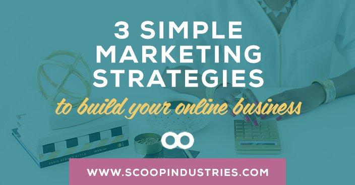 3 Simple Marketing Strategies