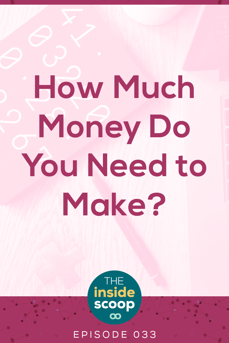 Trying to figure out how much money you need to make in your services-based business? If you're a freelancer or working with clients, you'll want to give this episode a listen to nail down how much you really want to make and how to get there. PIN this podcast episode for later!