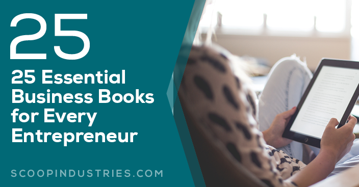 25 Essential Business Books for Every Entrepreneur