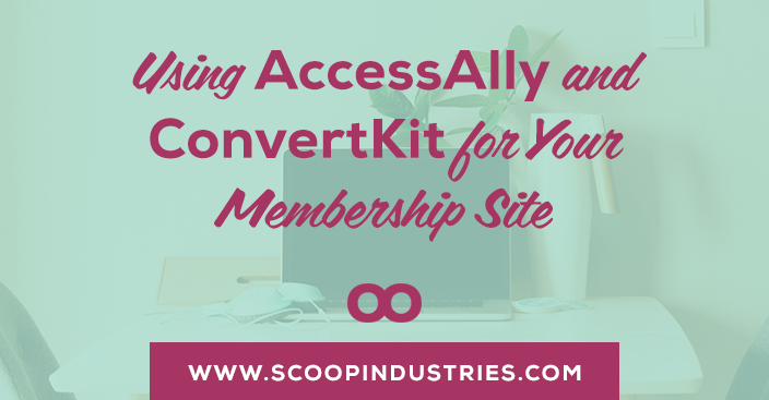 Getting ready to launch a membership site? Wondering where to get started? Get the scoop on using AccessAlly and Converkit for your membership site
