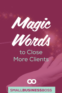 Selling without feeling pushy is a skill. In this episode, we're helping you find the magic words to close more clients. *Pin this post for later*