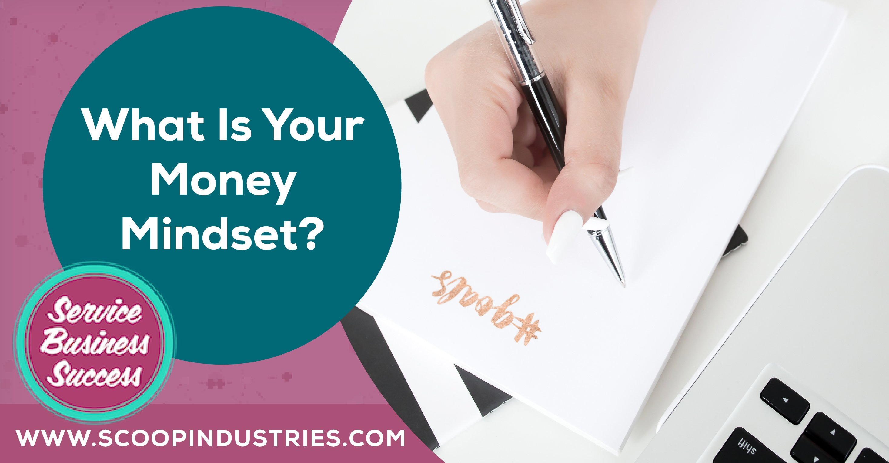 Episode 59: What is your Money Mindset?