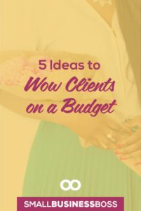 """Customer experience can make or break your relationship with your clients, so making sure they get a little of the """"wow"""" factor can go a long way to keeping them happy. Here are five ways to wow your clients on a budget. *Pin this post for later*"""
