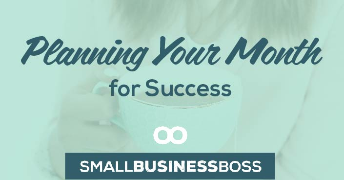 Episode 67: Planning Your Month for Success