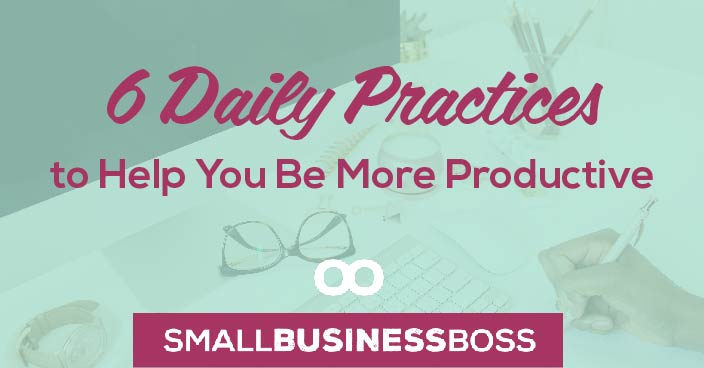 There are so many attributes that contribute to being successful, and it's usually the least glamorous ones that make the biggest difference. Consistent, daily actions are exactly what you need to get your productivity on track. Here are six suggestions to get you started.