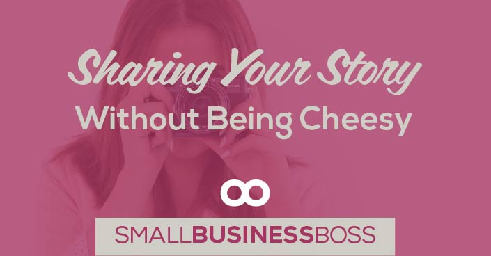 Episode 77: Sharing Your Story Without Being Cheesy